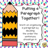 Putting a Paragraph Together - Learning how to write a Par