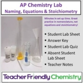 AP Chemistry Lab: Review Naming, Equations and Stoichiometry