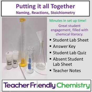 Chemistry Lab: Putting it all Together: Nomenclature, Equations, Stoichiometry