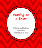 Putting on a Show- Writing and Solving Equations PBL