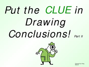 Putting the Clue in Drawing Conclusions