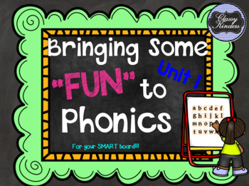 """Level K, Unit 1: Putting the FUN in """"Fun""""dational Teaching! For your SMARTboard!"""