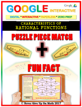 Puzzle & Fun Fact: Properties of Rational Function(Google Interactive & Copy)