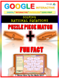 Puzzle & Fun Fact: Solve Rational Equations (Google Interactive & Hard Copy)