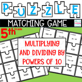 Puzzle Matching Game Multiplying & Dividing by Powers of 10