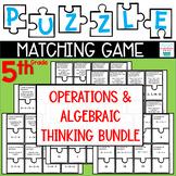 Puzzle Matching Game Operations & Algebraic Thinking BUNDLE