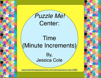 Puzzle Me! Center: Time - Minute Increments (self-checking)