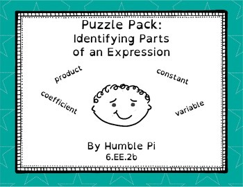 Puzzle Pack: Identifying Parts of an Expression- 6.EE.2b