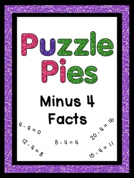 Puzzle Pies - Subtracting by 4 Math Facts for Games or Activities {PP}