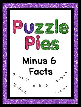 Puzzle Pies - Subtracting by 6 Math Facts {PP} - Dollar Deal