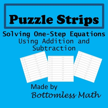 Puzzle Strips: Solving One-Step Equations with Addition and Subtraction PACK
