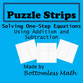 Puzzle Strips: Solving One-Step Equations with Addition an