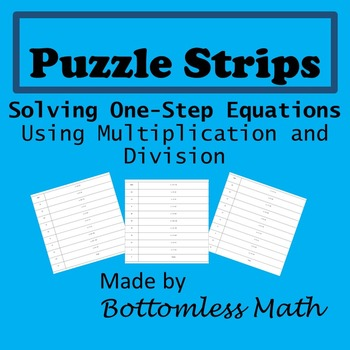 Puzzle Strips: Solving One-Step Equations with Multiplication and Division PACK