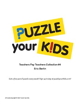 Puzzle Your Kids Collection #4: 10 Amazing Pencil Puzzles