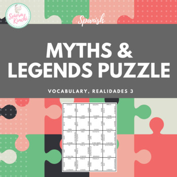 Spanish Myths & Legends Vocabulary Puzzle (Realidades 3, Ch 7)