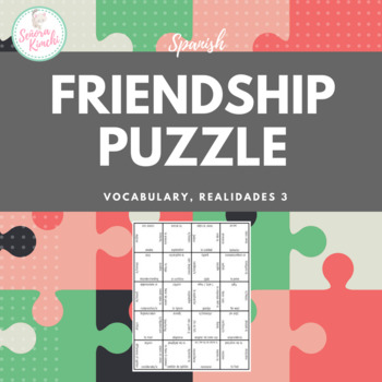 Puzzle for Frienship Vocabulary (Realidades 3, Chapter 4)