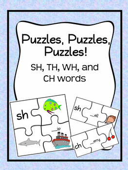 Puzzles: Sh, Wh, Ch, Th Digraphs