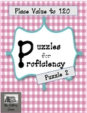 Puzzles for Proficiency - Place Value to 120 - versatile and easy to use!