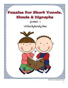 Puzzles for Short Vowels, Blends & Digraphs