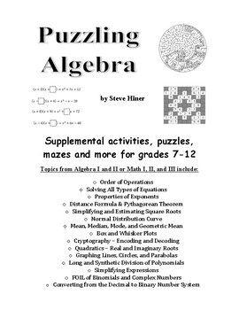 Puzzling Algebra - 85 pages of puzzles, games, and other fun math activities