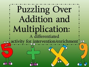 Puzzling Over Addition and Multiplication:  A Differentiat