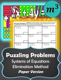 Puzzling Problems:Systems of Linear Equations Elimination Method (paper edition)