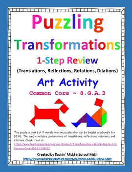 Transformations puzzle-1-Step Review - Art activity - CCSS 8.G.A.3