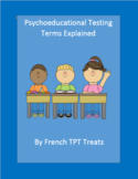 Pychoeducational Testing Terms Explained