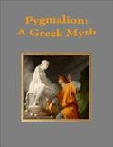 Pygmalion: A Greek Myth