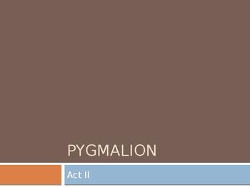 Pygmalion Act II Power Point Presentation George Bernard Shaw