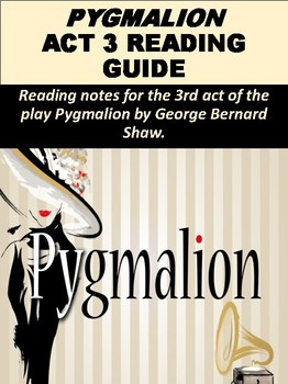 Pygmalion Act 3 Reading Guide