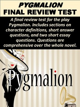 Pygmalion Final Review Test