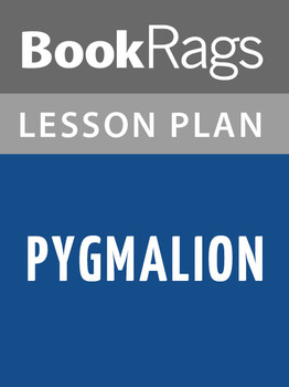Pygmalion Lesson Plans