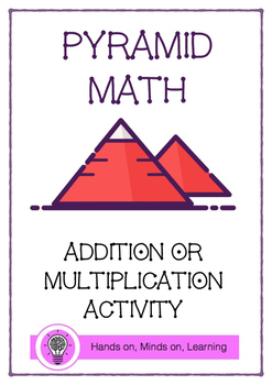 Pyramid Math Addition and Multiplication Activity