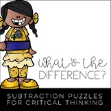 What's the Difference? Subtraction Puzzles for Critical Thinking
