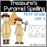 Pyramid Spelling Unit 3 Macmillan/McGraw-Hill Treasures First Grade