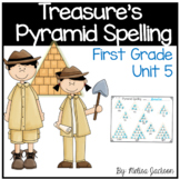 Pyramid Spelling Unit 5 Macmillan/McGraw-Hill Treasures First Grade