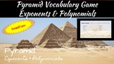 Pyramid Vocabulary Review: Exponents and Polynomials