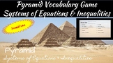 Pyramid Vocabulary Review Systems of Equations and Inequalities