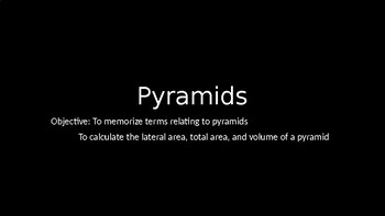 Pyramids - PowerPoint Lesson (10.2)