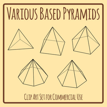 Pyramids with Various Bases Geometric Figures Clip Art Set Commercial Use