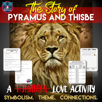 Pyramus and Thisbe: Reading Guide, Symbolism, Theme, and Connections