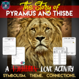 Pyramus and Thisbe: Reading Guide, Symbolism, Theme, and C