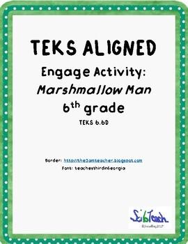 Pysical/Chemical Changes:  Marshmallow Man (TEKS 6.6D)