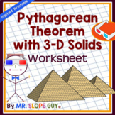 Pythagorean Theorem 3D Solids Worksheet Geometry 3-D (Distance Learning)