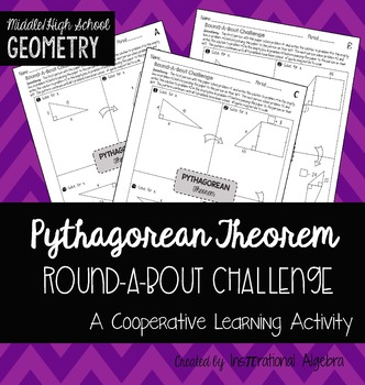 Pythagorean Theorem: RoundABout Cooperative Learning Activity