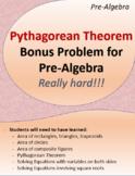 Pythagorean Theorem: Bonus Problem (Really hard!)