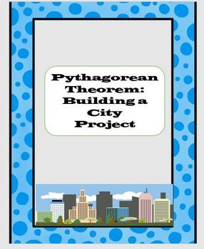 Pythagorean Theorem City Project