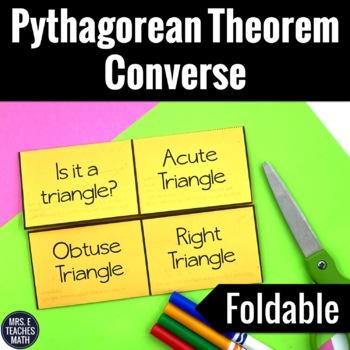 Pythagorean Theorem Converse Foldable