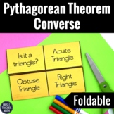 Pythagorean Theorem Converse Foldable